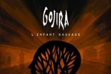 Gojira, 'L'Enfant Sauvage' (Roadrunner)
