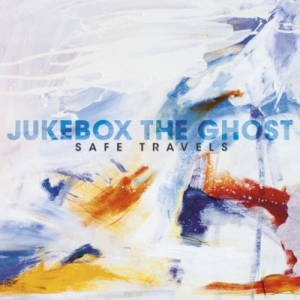 Jukebox The Ghost, 'Safe Travels' (Yep Roc)