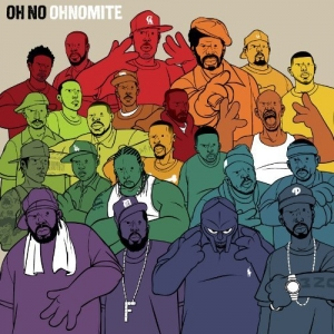Oh No, 'Ohnomite' (Stones Throw)