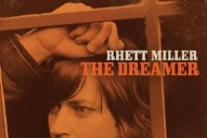 Rhett Miller, 'The Dreamer' (Maximum Sunshine)