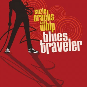Blues Traveler, 'Suzie Cracks the Whip' (429 Records)