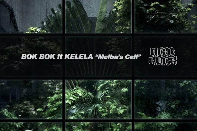 "Bok Bok, Kelela, ""Melba's Call,"" Night Slugs, stream"