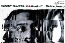 Robert Glasper Experiment, 'Black Radio' (Blue Note)