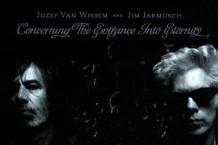 Jozef Van Wissem & Jim Jarmusch, 'Concering the Entrance Into Eternity,' (Important)