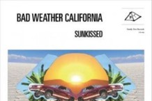 Bad Weather California, 'Sunkissed' (Family Tree)