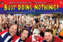 Nardwuar and the Evaporators, 'Busy Doing Nothing!' (Mint)