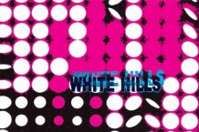 White Hills, 'Frying on This Rock' (Thrill Jockey)