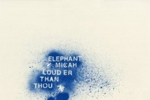 Elephant Micah 'Louder Than Thou' (Product of Palmyra)