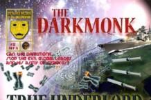 The Darkmonk, 'True Underlord' (Metal Face)