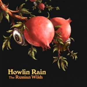 Howlin Rain, 'The Russian Wilds' (American)