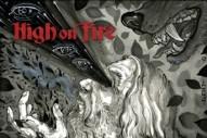 High on Fire, 'De Vermis Mysteriis' (E1)
