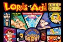Lords of Acid, 'Deep Chills' (Metropolis)
