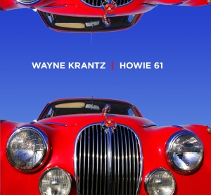 Wayne Krantz, 'Howie 61′ (Abstract Logix)
