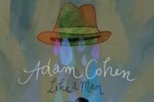 Adam Cohen, 'Like a Man' (Decca)