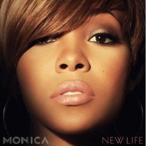 Monica, 'New Life' (RCA)