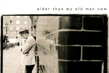 Loudon Wainwright III, 'Older Than My Old Man Now' (Story Sound)