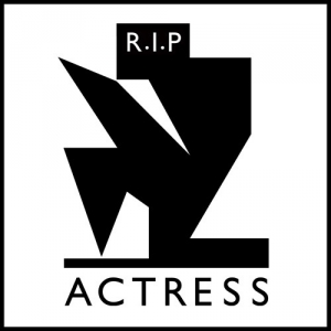 Actress, 'R.I.P.,' (Honest Jon's)