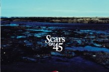Scars on 45, 'Scars on 45′ (Chop Shop/Atlantic)