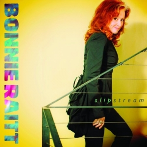 Bonnie Raitt, 'Slipstream' (Redwing)