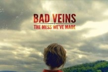 Bad Veins, 'The Mess We've Made' (Modern Outsider)
