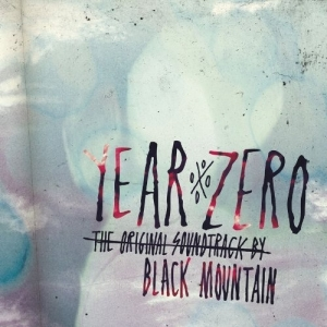 Black Mountain, 'Year Zero Original Soundtrack' (Jagjaguwar)
