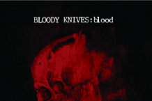 Bloody Knives, 'Blood' (Saint Marie)