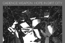 Cadence Weapon, 'Hope in Dirt City' (Upper Class)