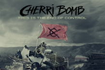 Cherri Bomb, 'This is the End of Control' (Hollywood)