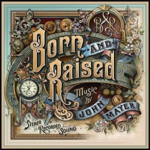 John Mayer, 'Born and Raised' (Columbia)