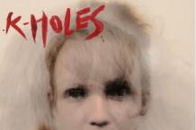 K-Holes, 'Dismania' (Hardly Art)