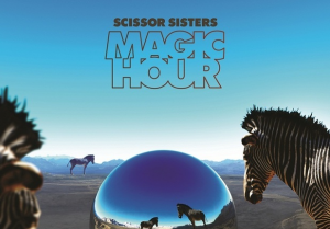 Scissor Sisters, 'Magic Hour' (Casablanca)