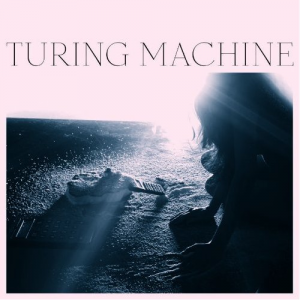 Turing Machine, 'What is the Meaning of What' (Temporary Residence)
