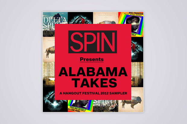 SPIN Presents Alabama Takes: A Hangout Festival 2012 Sampler