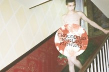 Crocodiles, 'Endless Flowers' (French Kiss)