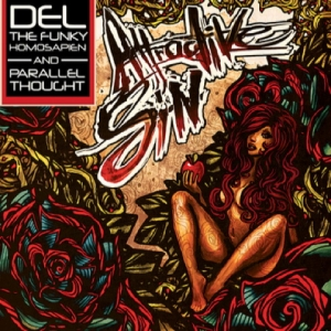 Del the Funky Homosapien & Parallel Thought, 'Attractive Sin' (Parallel Thought Ltd.)