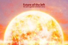 Future of the Left, 'The Plot Against Common Sense' (Xtra Mile)