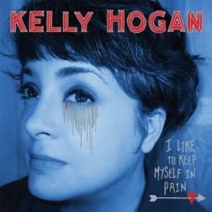 Kelly Hogan, 'I Like to Keep Myself in Pain' (Anti-)