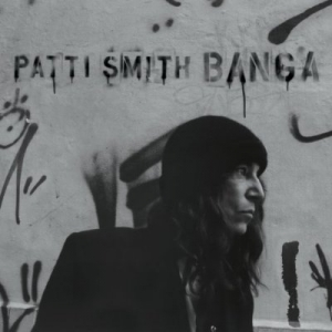 Patti Smith, 'Banga' (Columbia)