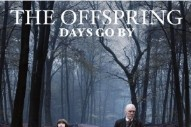 The Offspring, 'Days Go By' (Columbia)