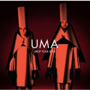 UMA, 'Drop Your Soul EP' (Seayou)