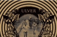 Ulver, 'Childhood's End' (Kscope)