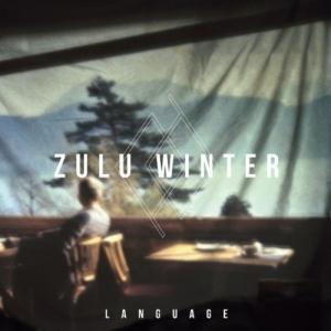 Zulu Winter, 'Language' (Arts + Crafts)