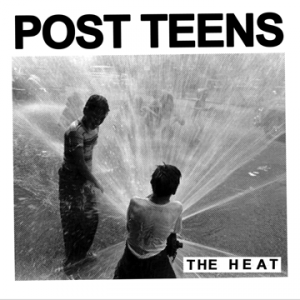 Post Teens, 'The Heat EP' (No Idea)