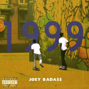 Joey Bada$$, '1999' (Self-Released)