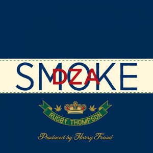 Smoke DZA & Harry Fraud, 'Rugby Thompson' (High Times/Cinematic)