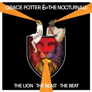 Grace Potter and the Nocturnals, 'The Lion The Beast The Beat' (Hollywood)