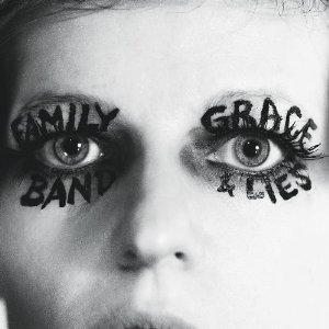 Family Band, 'Grace & Lies' (No Quarter)