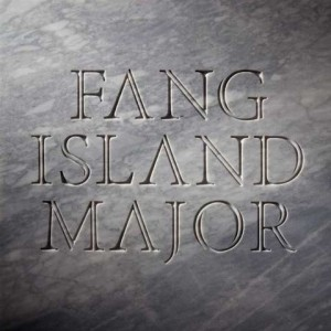 Fang Island, 'Major' (Sargent House)