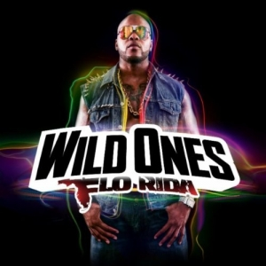 Flo Rida, 'Wild Ones' (Poe Boy/Atlantic)
