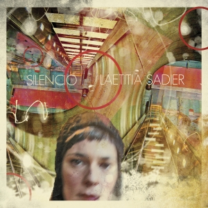 Laetitia Sadier , 'Silencio' (Drag City)